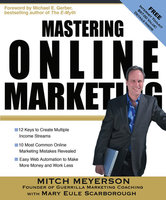 Mastering Online Marketing - Mitch Meyerson, Mary Eule Scarborough