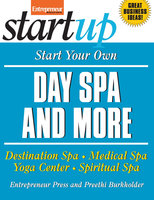 Start Your Own Day Spa and More - Entrepreneur Press