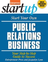 Start Your Own Public Relations Business - Entrepreneur Press