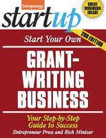 Start Your Own Grant Writing Business - Entrepreneur Press