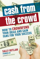 Cash from the Crowd - Sally Outlaw