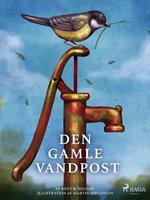 Den gamle vandpost - Bent B. Nielsen