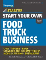 Start Your Own Food Truck Business - Rich Mintzer, The Staff of Entrepreneur Media
