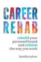 Career Rehab - Kanika Tolver