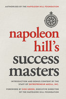 Napoleon Hill's Success Masters - Napoleon Hill