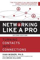 Networking Like a Pro - Ivan Misner, Brian Hilliard
