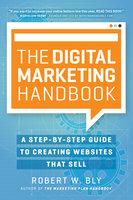 The Digital Marketing Handbook - Robert W. Bly