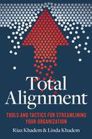 Total Alignment - Riaz Khadem, Linda Khadem