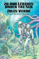 20,000 Leagues Under the Sea (Illustrated Edition) - Jules Verne