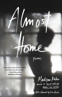 Almost Home - Madisen Kuhn
