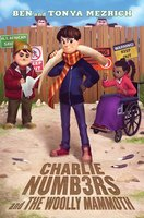 Charlie Numbers and the Woolly Mammoth - Ben Mezrich, Tonya Mezrich