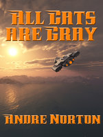 All Cats are Gray - Andre Norton