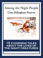 Among the Night People - Clara Dillingham Pierson