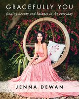 Gracefully You - Jenna Dewan