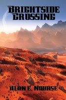 Brightside Crossing - Alan E. Nourse