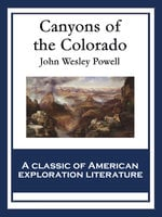 Canyons of the Colorado - John Wesley Powell