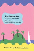 Caribbean Ice - Wilson Roberts
