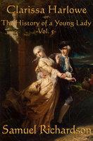 Clarissa Harlowe -Vol. 5- - Samuel Richardson