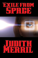 Exile from Space - Judith Merril