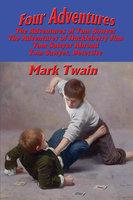 Four Adventures - Mark Twain