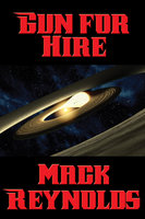 Gun for Hire - Mack Reynolds