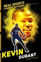 Kevin Durant - Real Sports Network