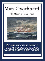 Man Overboard! - F. Marion Crawford