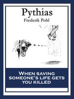 Pythias - Frederik Pohl