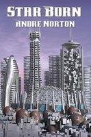 Star Born - Andre Norton