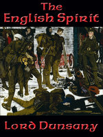 The English Spirit - Lord Dunsany