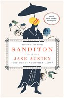 Sanditon: Austen's Last Novel - Jane Austen, Another Lady