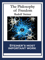 The Philosophy of Freedom - Rudolf Steiner