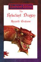 The Reluctant Dragon - Kenneth Grahame
