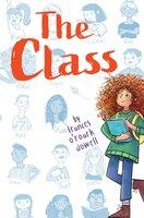 The Class - Frances O'Roark Dowell