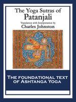The Yoga Sutras of Patanjali - Patanjali