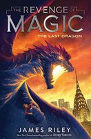 The Last Dragon - James Riley