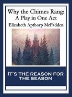 Why the Chimes Rang - Elizabeth Apthorp McFadden