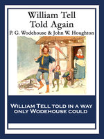 William Tell Told Again - P.G. Wodehouse