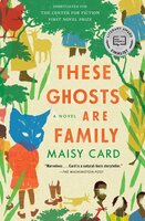 These Ghosts Are Family - Maisy Card
