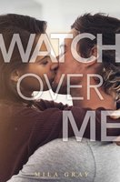 Watch Over Me - Mila Gray