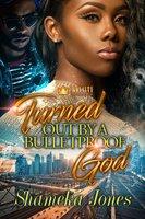 Turned Out By a Bulletproof God - Shameka Jones