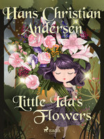 Little Ida's Flowers - Hans Christian Andersen