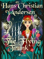 The Flying Trunk - Hans Christian Andersen