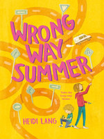 Wrong Way Summer - Heidi Lang