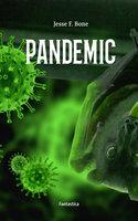 Pandemic - Jesse F. Bone