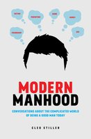 Modern Manhood - Cleo Stiller