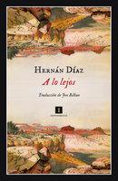 A lo lejos - Hernan Diaz
