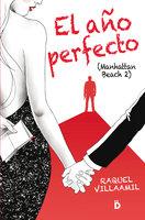 El año perfecto - Raquel Villaamil