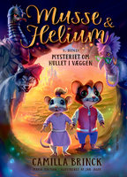 Musse og Helium 1. Mysteriet om hullet i væggen