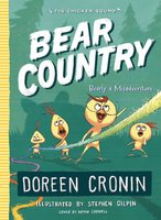 Bear Country: Bearly a Misadventure - Doreen Cronin